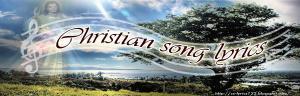 Christian Song Lyrics